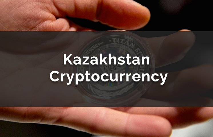 Kazakhstan Cryptocurrency