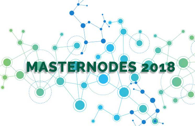 6 Cryptocurrency Coin Masternodes To Setup In 2018 For Potential Profits