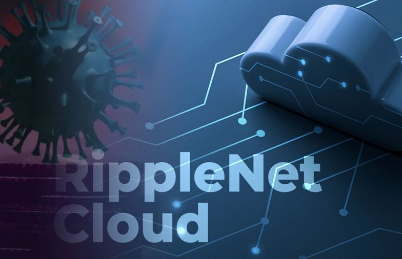Can RippleNet Cloud be a Game Changer for Post-COVID Banks and Financial Institutions?