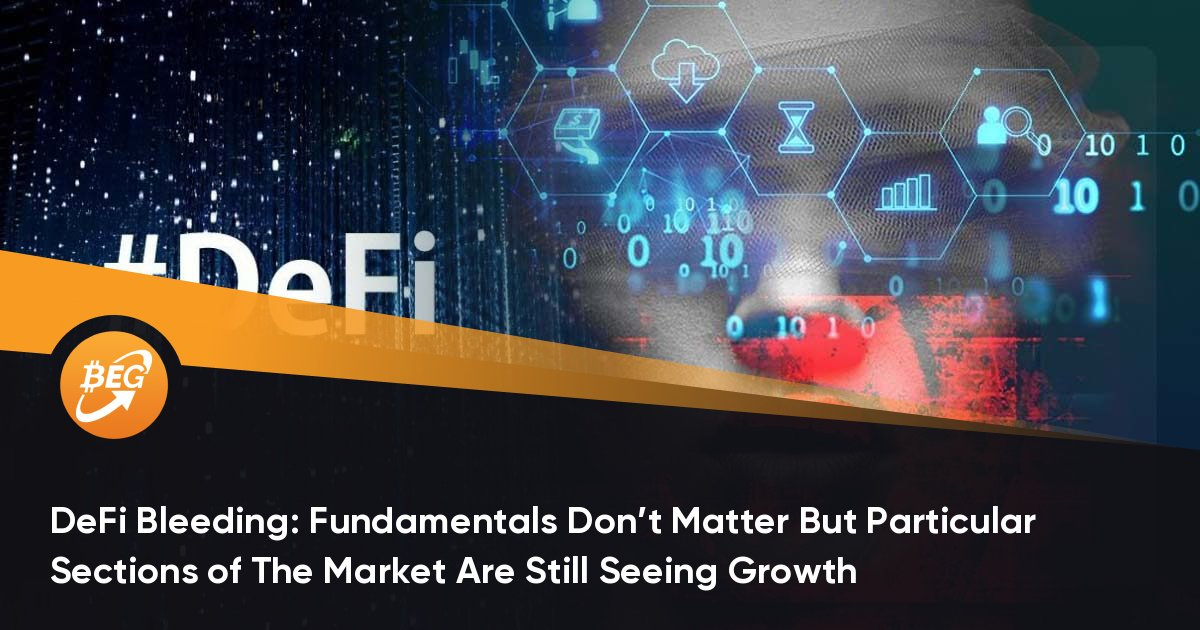 DeFi Bleeding: Fundamentals Don't Matter But Particular Sections of The Market Are Still Seeing Growth thumbnail