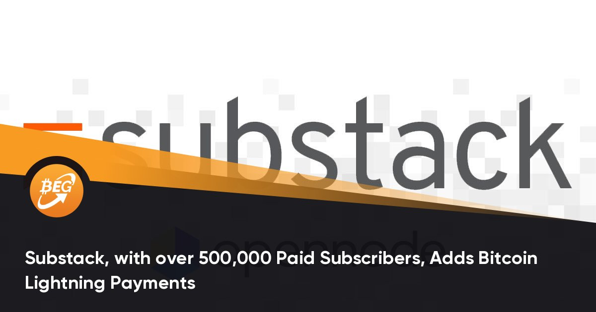 Substack, with over 500,000 Paid Subscribers, Adds Bitcoin Lightning Payments