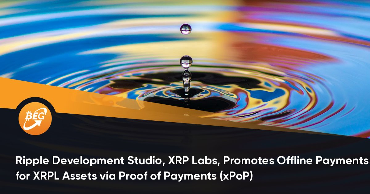 Ripple Development Studio, XRP Labs, Promotes Offline Payments for XRPL Assets by way of Proof of Payments (xPoP) thumbnail