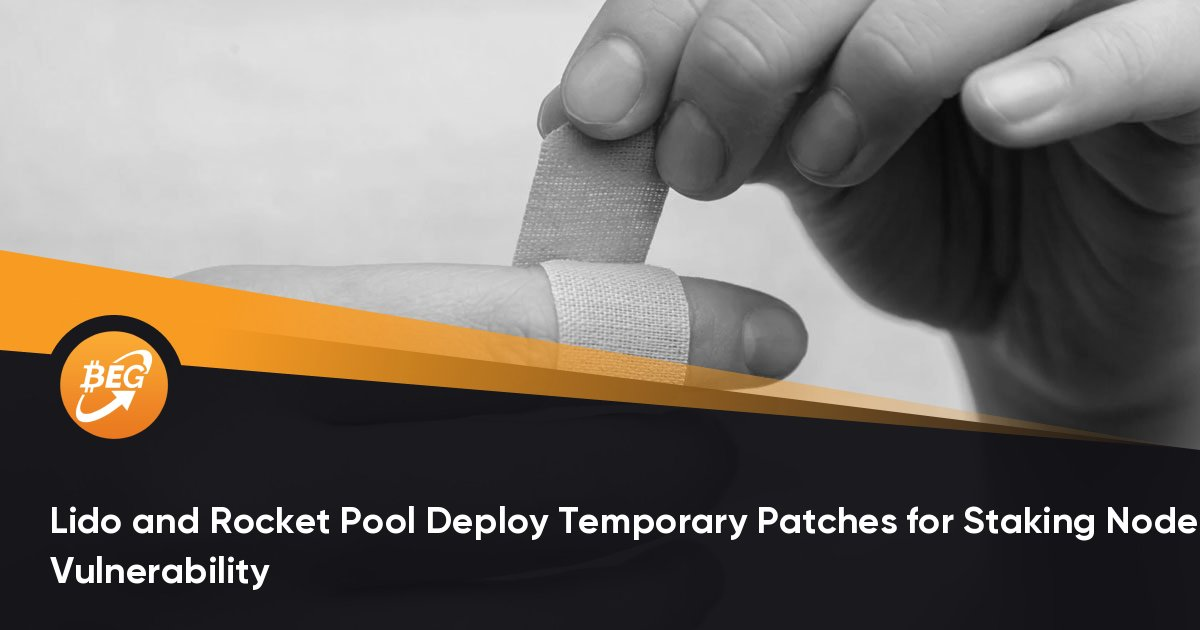 Lido and Rocket Pool Deploy Temporary Patches for Staking Node Vulnerability thumbnail